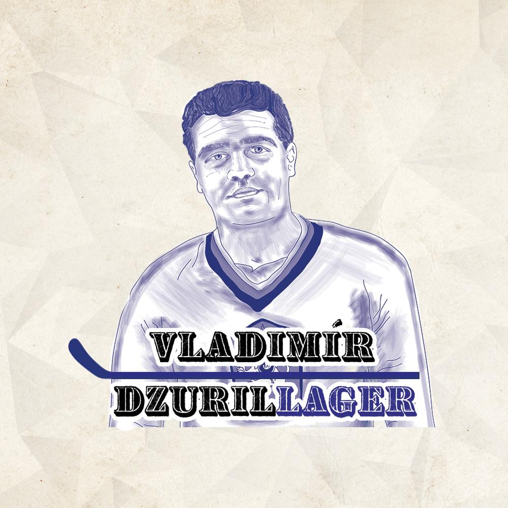 Vladimír DzurilLAGER